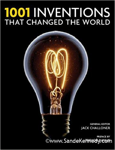 1001 Inventions That Changed the World Hardcover – March 1, 2009